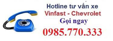 Hotline Tu van xe vinfast chevrolet 3b - Vinfast Chevrolet Quảng Ninh