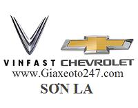 Vinfast Chevrolet Son La - Vinfast Chevrolet Sơn La