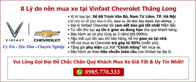 8 ly do nen mua xe tai VinFast Thang Long 68 Trinh Van Bo - VinFast Chevrolet Thăng Long - 68 Trịnh Văn Bô