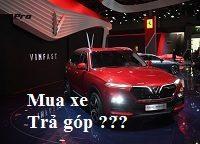 Mua xe Vinfast Lux SA 2.0 tra gop 1 200x144 - Mua xe ô tô VinFast Lux SA2.0 (SUV) trả góp: Thủ tục thế nào, Lãi suất ra sao ?