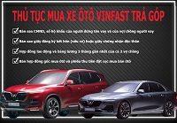 Thu tuc mua xe Vinfast tra gop 1a 200x139 - Mua xe ô tô VinFast trả góp: Thủ tục thế nào ? Lãi suất ra sao ?