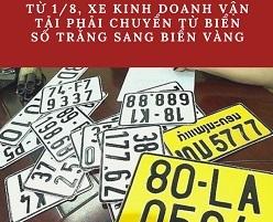 xe kinh doanh van tai phai chuyen bien vang - Từ 1/8: Cấp 2 biển cùng kích thước, đổi biển xe kinh doanh vận tải sang màu vàng