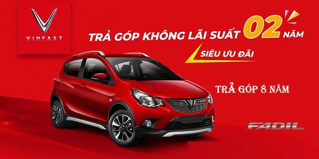 mua xe oto fadil tra gop lai suat 0 - Chi tiết về gói ưu đãi lãi suất 0% đối với xe Fadil, Lux A2.0 và Lux SA2.0