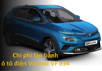 Chi phí lăn bánh, ra biển ô tô điện VinFast VF e34
